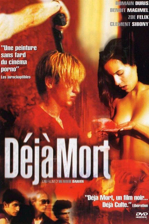 Déjà Mort, Olivier Dahan