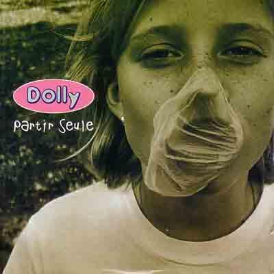 Dolly, Partir Seule