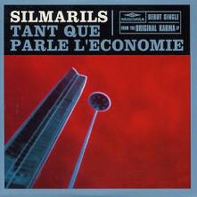 Silmarils, Tant Que Parle l'Economie